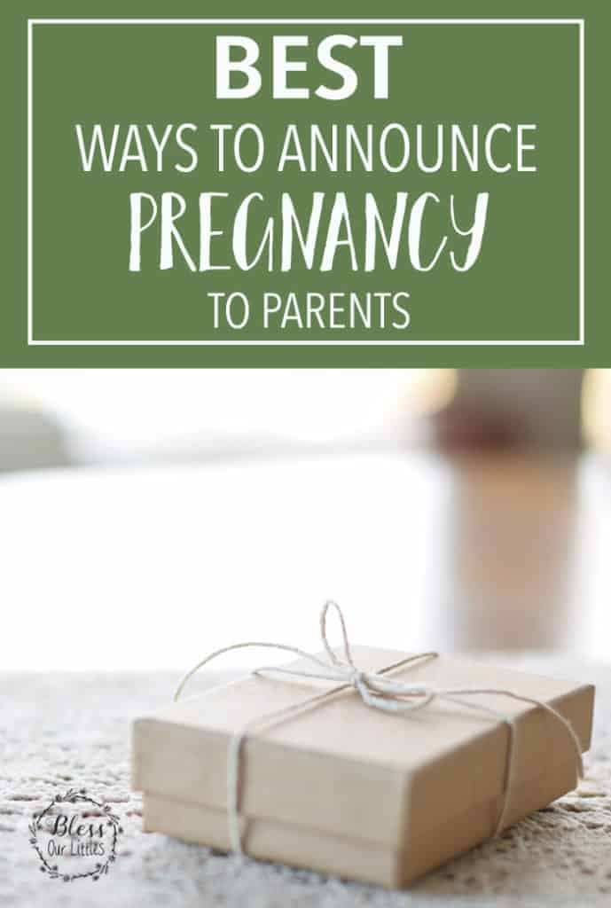 best ways to announce pregnancy to parents
