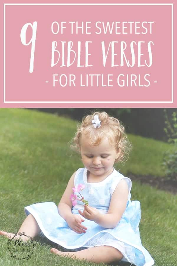The Sweetest Bible Verses For Little Girls Praying Over