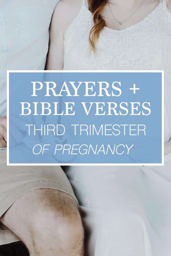 Prayers and Bible Verses for the Third Trimester of Pregnancy Pinterest Pinable Image.