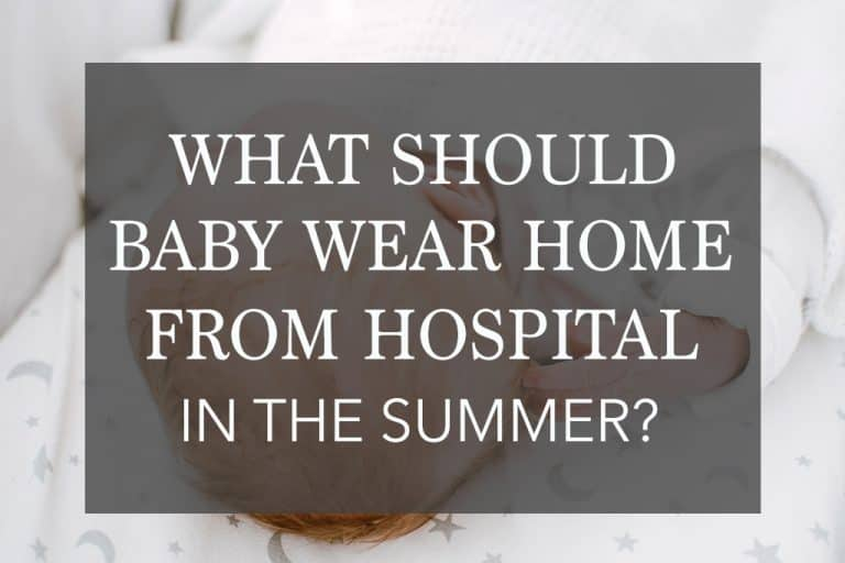 What Should Baby Wear Home From The Hospital In Summer?