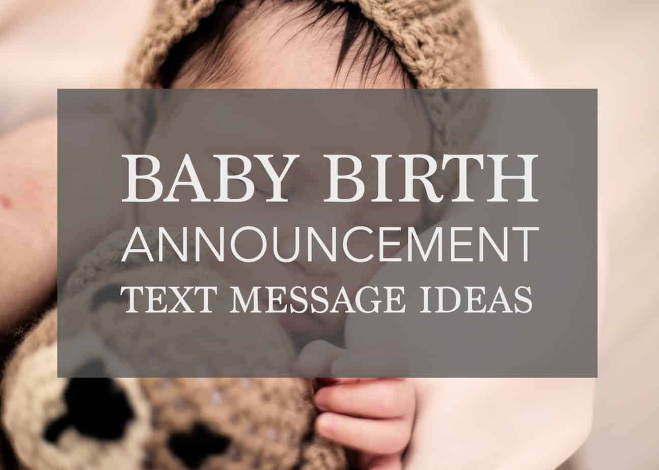 The Best Baby Birth Announcement Text Messages for Parents