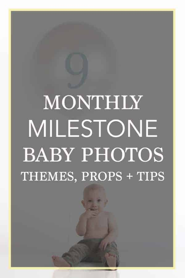 Monthly Milestone Baby Photo Themes Props and tips on pinterest ideas and inspiration