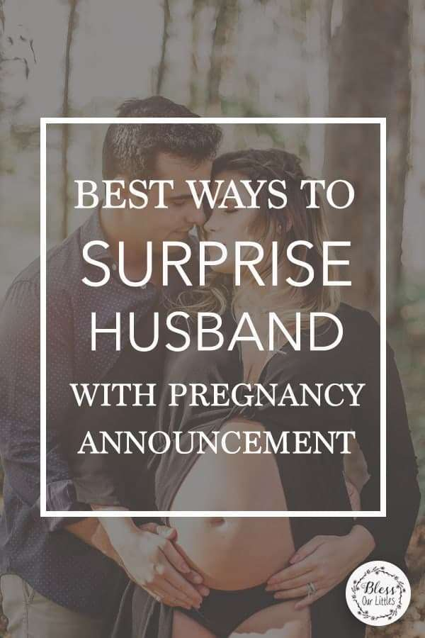 Best ideas to surprise your husband with pregnancy announcement on pinterest