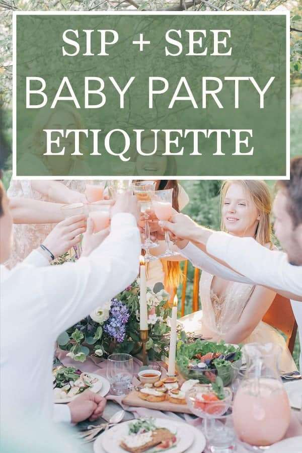 Sip and see baby party etiquette for parents, hosts, and guests - Pinterest ideas and inspiration