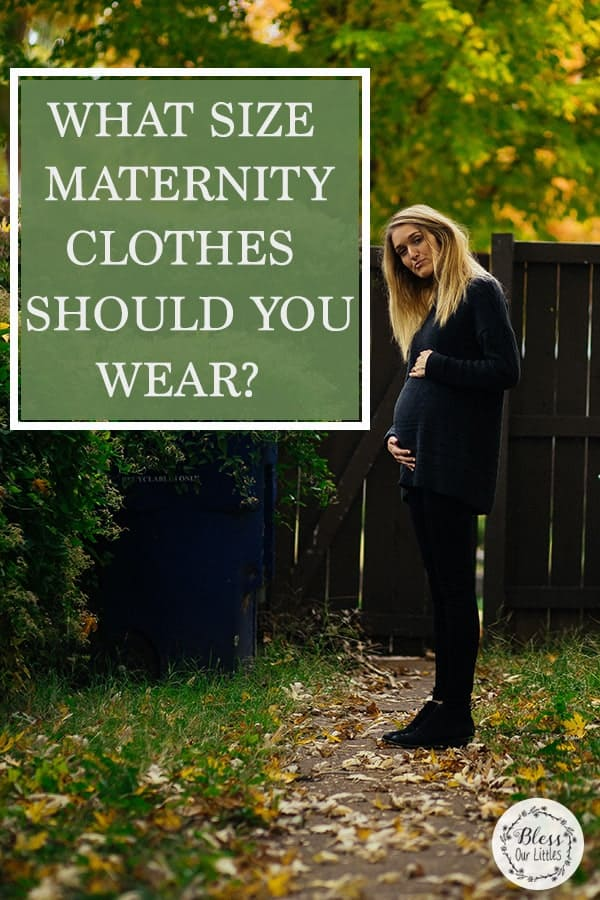 what size maternity clothes should you wear?