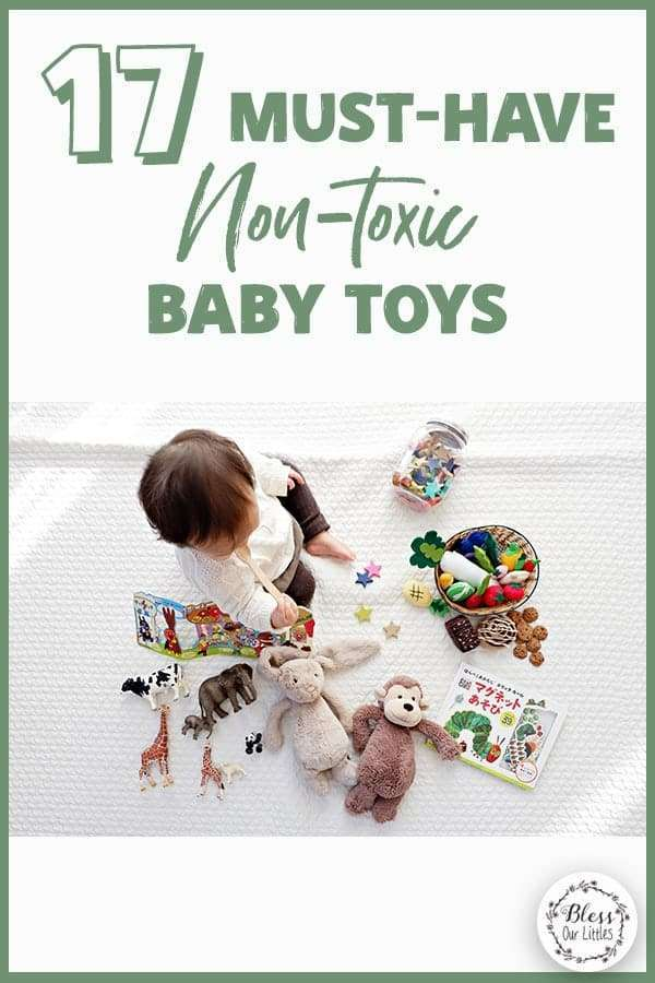 17 must have non-toxic baby toys