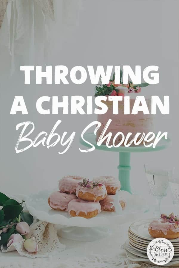 Throwing the Perfect Christian Baby Shower - The Ultimate Guide