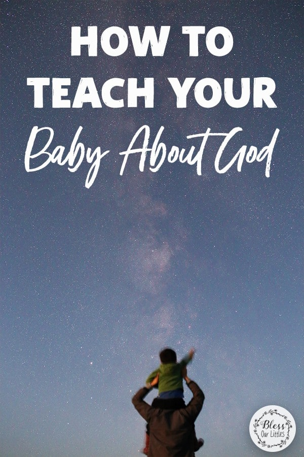 how to teach you baby about god