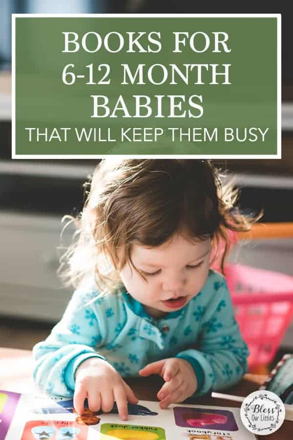 Best Books for Babies 6-12 Months Old That will Keep them Busy
